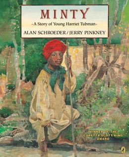 Minty: A Story of Young Harriet Tubman