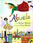 Book Cover Image. Title: Abuela, Author: Sandra Marulanda Dorros