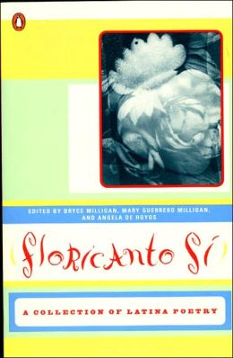 Floricanto Si!: A Collection of U.S. Latina Poetry