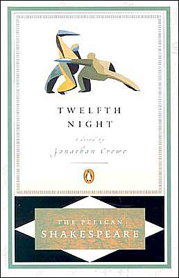 Twelfth Night (Pelican Shakespeare Series)