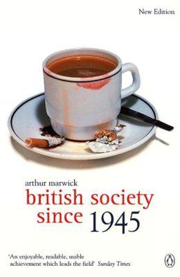 British Society Since 1945: Fourth Edition