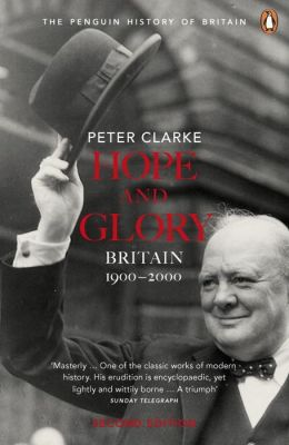 Hope and Glory: Britain 1900-2000, Second Edition