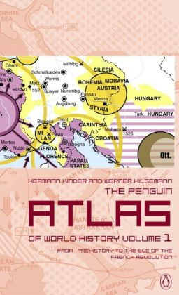 The Penguin Atlas of World History: From Prehistory to the Eve of the French Revolution