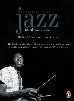 Penguin Guide to Jazz on CD (Seventh Edition)