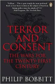 Terror and Consent: The Wars for the Twenty-First Century