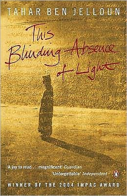This Blinding Absence of Light. Tahar Ben Jelloun