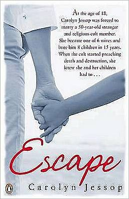 Escape. Carolyn Jessop with Laura Palmer