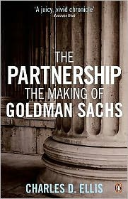Partnership: A History of Goldman Sachs