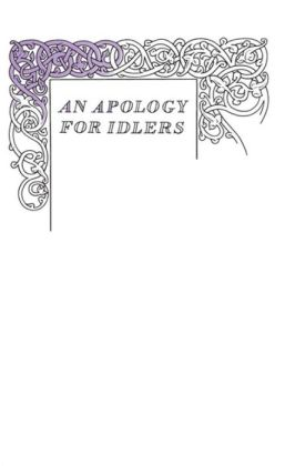 Great Ideas An Apology For Idlers