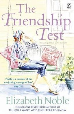 The Friendship Test. Elizabeth Noble