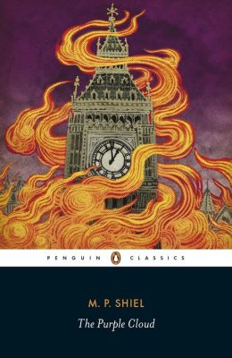 Penguin Classics The Purple Cloud