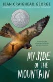 Book Cover Image. Title: My Side of the Mountain, Author: Jean Craighead George