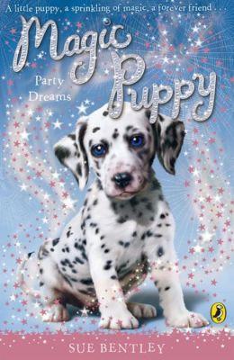 Party Dreams (Magic Puppy Series #5)