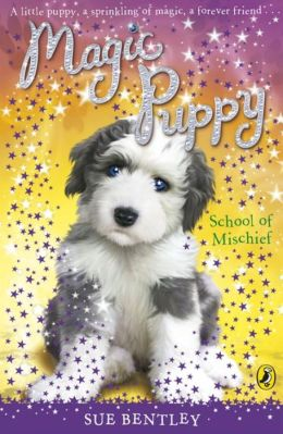 School of Mischief (Magic Puppy Series #8)