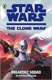 Clone Wars Breakout Squad