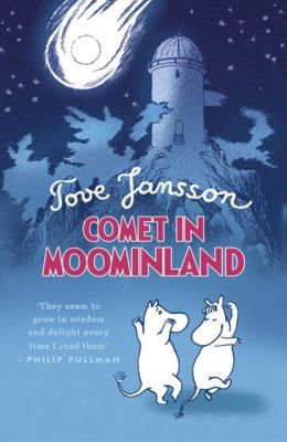 Comet in Moominland. Illustrated and by Tove Jansson