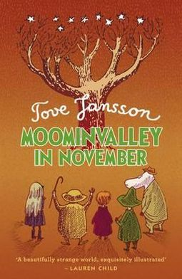 Moominvalley in November. Tove Jansson