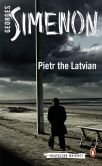 Book Cover Image. Title: Pietr the Latvian (Maigret Series #1), Author: Georges Simenon