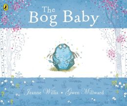The Bog Baby. Written by Jeanne Willis