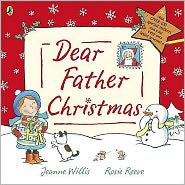 Dear Father Christmas. by Jeanne Willis
