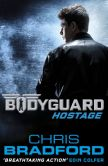 Book Cover Image. Title: Hostage (Bodyguard Series #1), Author: Chris Bradford