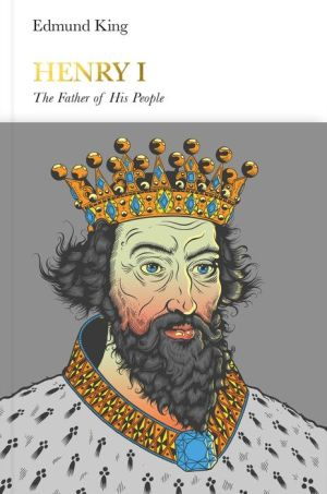 Henry I: The Father of His People