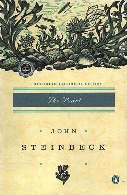 The Pearl: (Centennial Edition)