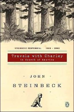 Travels with Charley in Search of America: (Centennial Edition)