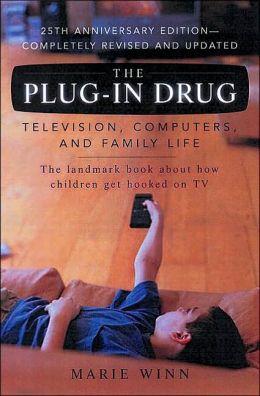 marie winn television the plug in drug 50 essays