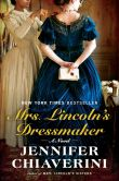 Book Cover Image. Title: Mrs. Lincoln's Dressmaker:  A Novel, Author: Jennifer Chiaverini