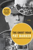 Book Cover Image. Title: The Ghost Road, Author: Pat Barker
