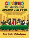 Book Cover Image. Title: Coloring for Grown-Ups Holiday Fun Book, Author: Ryan Hunter