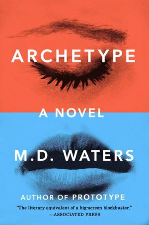 Archetype: A Novel