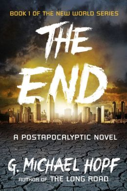 New World 1 - The End - G. Michael Hop
