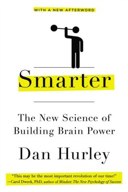 Smarter: The New Science of Building Brain Power