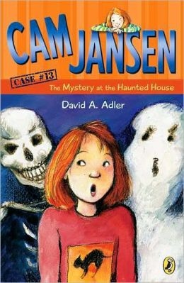 The Mystery at the Haunted House (Cam Jansen Series #13)
