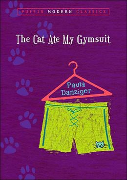The Cat Ate My Gymsuit (Puffin Modern Classics)