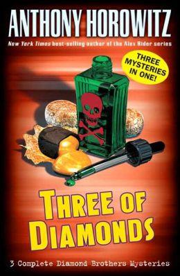 Three of Diamonds (Diamond Brothers Series)