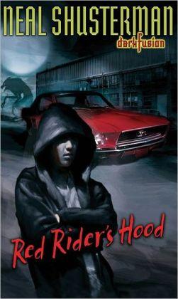 Red Rider's Hood (Dark Fusion Series #2)