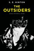 Book Cover Image. Title: The Outsiders, Author: S. E. Hinton