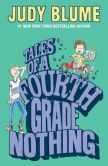 Book Cover Image. Title: Tales of a Fourth Grade Nothing, Author: Judy Blume