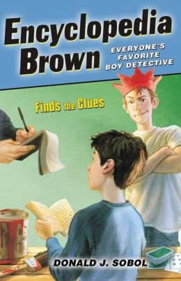 Encyclopedia Brown Finds the Clues (Encyclopedia Brown Series #3)