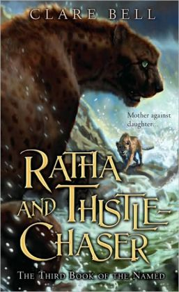 Ratha and Thistle-Chaser (The Named Series #3)