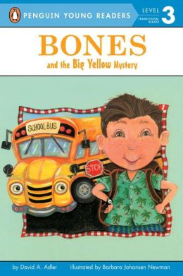 Bones and the Big Yellow Mystery (Jeffrey Bones Series)