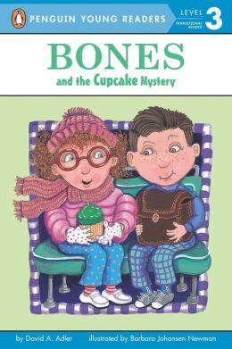 Bones and the Cupcake Mystery (Jeffrey Bones Series)
