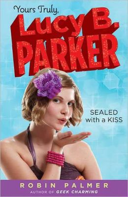 Sealed with a Kiss (Yours Truly, Lucy B. Parker Series #2)