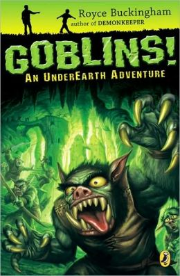 Goblins!: An Underearth Adventure