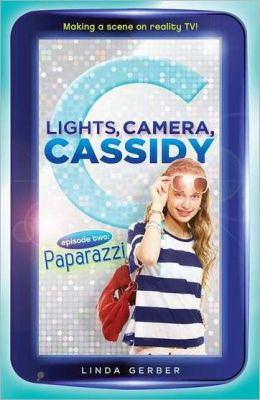 Lights, Camera, Cassidy: Paparazzi: Episode Two