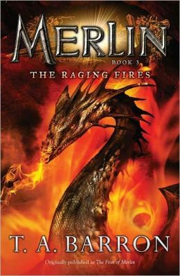 The Raging Fires (Merlin Saga Series #3)