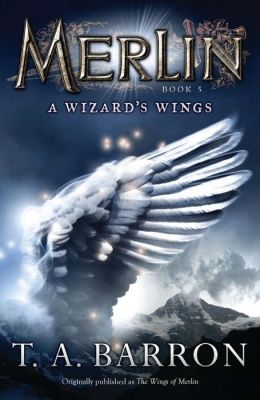 A Wizard's Wings (Merlin Saga Series #5)